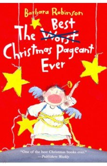 Купить The Best Christmas Pageant Ever, Harper Collins USA, Художественная литература для детей на англ.яз.