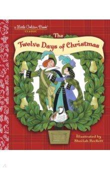 Купить The Twelve Days of Christmas, Random House, Художественная литература для детей на англ.яз.