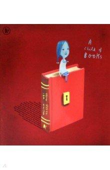 Купить A Child of Books, Walker Books, Художественная литература для детей на англ.яз.