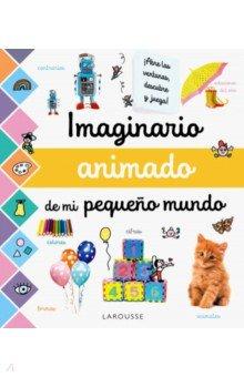 Imaginario animado de mi pequeno mundo, Anaya, Литература на других языках для детей  - купить со скидкой