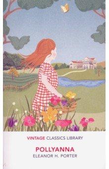 Купить Pollyanna, Random House, Художественная литература для детей на англ.яз.