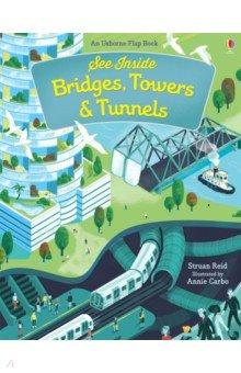 Купить See Inside Bridges, Towers & Tunnels, Usborne, Первые книги малыша на английском языке