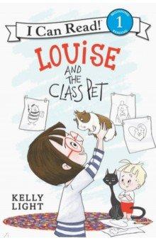 Купить Louise and the Class Pet (Level 1), Harper Collins USA, Художественная литература для детей на англ.яз.