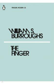 The Finger. Burroughs William S. ISBN: 9780241339077