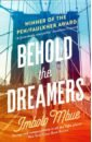 Mbue Imbolo Behold the Dreamers vicky ward the devil s casino friendship betrayal and the high stakes games played inside lehman brothers