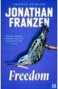 Franzen Jonathan Freedom jonathan franzen how to be alone