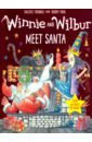Фото - Thomas Valerie Winnie and Wilbur Meet Santa with audio (+CD) thomas valerie what would you do in winnie s world