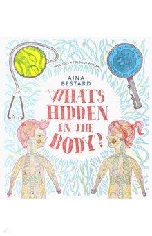 Купить What's Hidden In The Body?, Thames&Hudson, Первые книги малыша на английском языке
