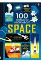 Обложка 100 Things to Know About Space