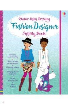 Купить Sticker Dolly Dressing Fashion Designer. Activity Book, Usborne, Книги для детского досуга на английском языке