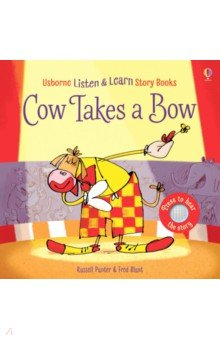 Купить Cow Takes a Bow, Usborne, Первые книги малыша на английском языке