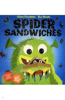 Купить Spider Sandwiches, Bloomsbury, Художественная литература для детей на англ.яз.