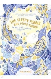Купить The Sleepy Pebble and Other Stories, Flying Eye Books, Первые книги малыша на английском языке