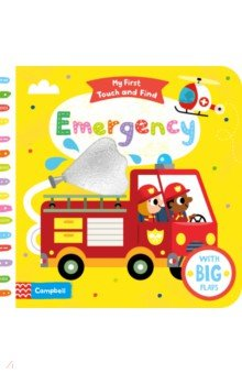 Купить My First Touch and Find. Emergency, Mac Children Books, Первые книги малыша на английском языке