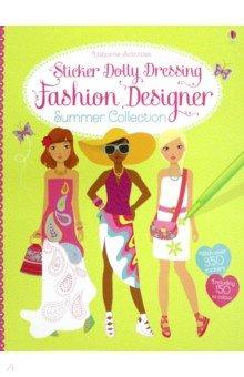 Купить Sticker Dolly Dressing Fashion Designer Summer Collection, Usborne, Книги для детского досуга на английском языке