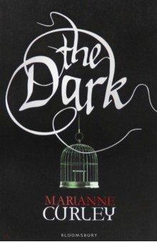 Купить The Dark, Bloomsbury, Художественная литература для детей на англ.яз.