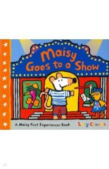 Купить Maisy Goes to a Show, Walker Books, Первые книги малыша на английском языке