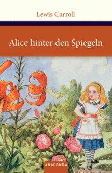 Купить Alice hinter den Spiegeln, Anaconda, Литература на немецком языке для детей