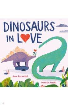 Dinosaurs in Love, Hodder, Первые книги малыша на английском языке  - купить со скидкой