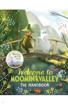 Купить Welcome to Moominvalley. The Handbook, Mac Children Books, Художественная литература для детей на англ.яз.