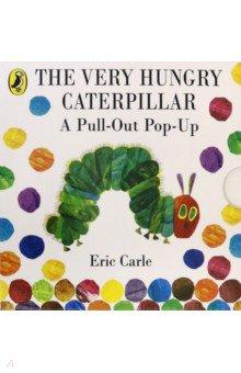 Купить The Very Hungry Caterpillar. A Pull-Out Pop-Up, Puffin, Первые книги малыша на английском языке
