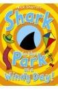 Sharratt Nick Shark in the Park on a Windy Day! недорого
