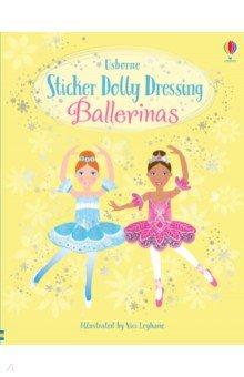 Sticker Dolly Dressing. Ballerinas, Usborne, Книги для детского досуга на английском языке  - купить со скидкой