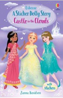 Купить Sticker Dolly Story. Castle in the Clouds, Usborne, Книги для детского досуга на английском языке