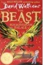 The Beast of Buckingham Palace, Walliams David