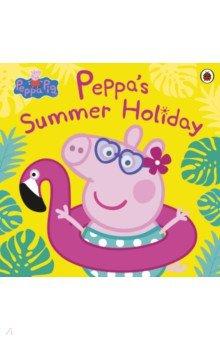 Купить Peppa Pig. Peppa's Summer Holiday, Ladybird, Первые книги малыша на английском языке