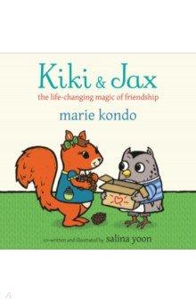 Купить Kiki and Jax The Life-Changing Magic of Friendship, Mac Children Books, Художественная литература для детей на англ.яз.
