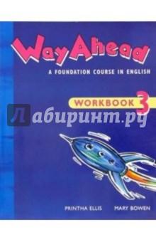 Way Ahead 3: Workbook - Printha Ellis