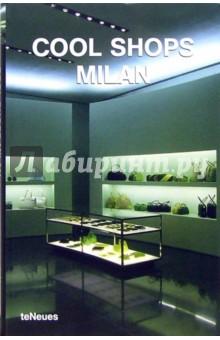 Cool Shops Milan/ Роскошные магазины Милана