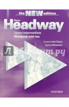 Headway New Upper-Intermediate (Workbook with key) - Liz&John Soars