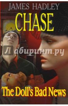 The Doll's Bad News - James Chase