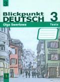 Ольга Зверлова: Немецкий язык: в центре внимания немецкий 3: сборник проверочных заданий. 9 класс