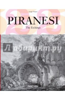 Piranesi. The Etchings - Luigi Ficacci