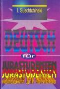 Иосиф Сущинский: Современный немецкий язык для юристов. Учебник