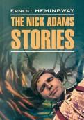 Ernest Hemingway: The Nick Adams stories