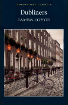 Купить James Joyce: Dubliners ISBN: 978-1-85326-048-3