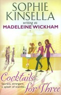 Sophie Kinsella: Cocktails for Three