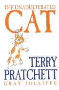 Terry Pratchett: The Unadulterated Cat