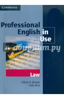 Professional English in Use. Law - Brown, Rice