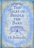 Joanne Rowling: The Tales of Beedle the Bard