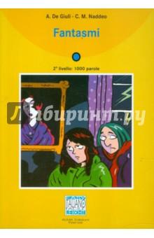 Fantasmi (+CD) - Giuli, Naddeo