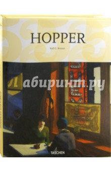 Edward Hopper. 1882-1967. Transformation of the Real - Rolf Renner