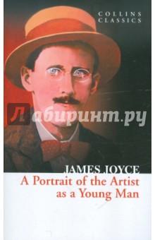 Купить James Joyce: A Portrait Of The Artist As Young Man ISBN: 978-0-00-744939-2