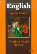 Agatha Christie: At Bertram`s hotel