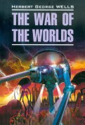 Herbert Wells: The War of the Worlds