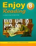 Елена Чернышова: Enjoy Reading8. Книга для чтения в 8 классе общеобразовательной школы